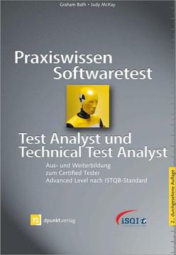 Praxiswissen Softwaretest – Test Analyst und Technical Test Analyst , 2nd Edition