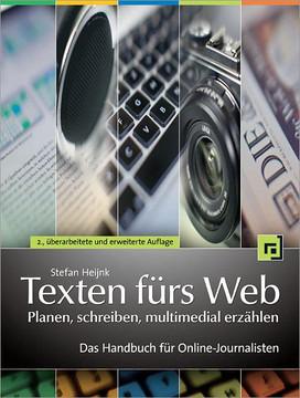 Texten fürs Web: Planen, schreiben, multimedial erzählen, 2nd Edition