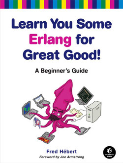 Learn You Some Erlang for Great Good!