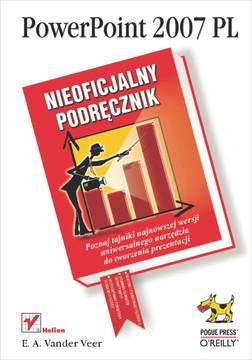 PowerPoint 2007 PL. Nieoficjalny podr?cznik