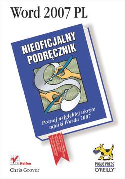 Word 2007 PL. Nieoficjalny podręcznik