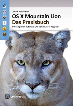 OS X Mountain Lion – Das Praxisbuch