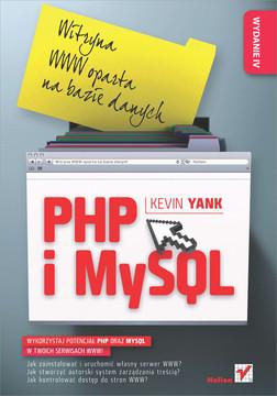 PHP i MySQL. Witryna WWW oparta na bazie danych. Wydanie IV
