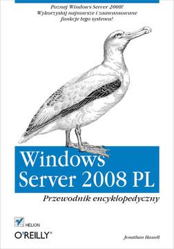 Windows Server 2008 PL. Przewodnik encyklopedyczny