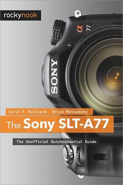 The Sony SLT-A77