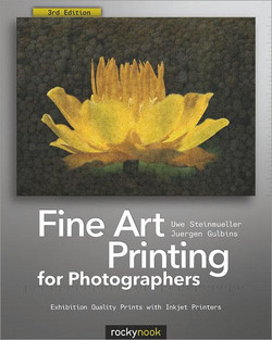 Fine Art Printing for Photographers, 3rd Edition