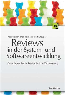 Reviews in der System- und Softwareentwicklung