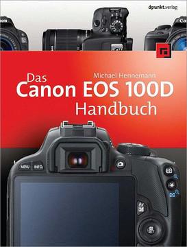 Das Canon EOS 100D Handbuch