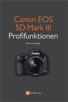 Canon EOS 5D Mark III Profifunktionen