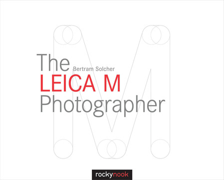 The Leica M Photographer