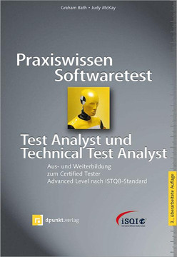 Praxiswissen Softwaretest â?? Test Analyst und Technical Test Analyst