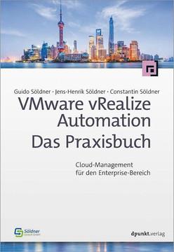 VMware vRealize Automation – Das Praxisbuch