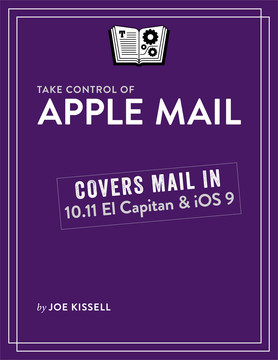 Take Control of Apple Mail, 3rd Edition