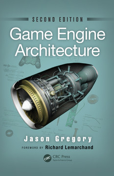 Game Engine Architecture, Second Edition, 2nd Edition