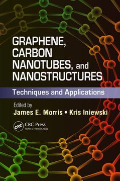 Graphene, Carbon Nanotubes, and Nanostructures