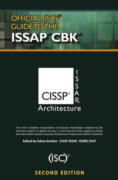Official (ISC)2® Guide to the ISSAP® CBK, 2nd Edition