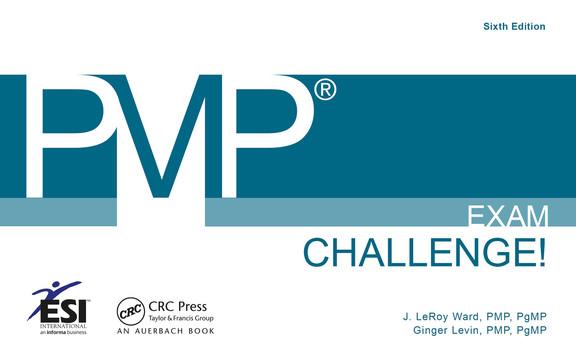PMP® Exam Challenge!, 6th Edition