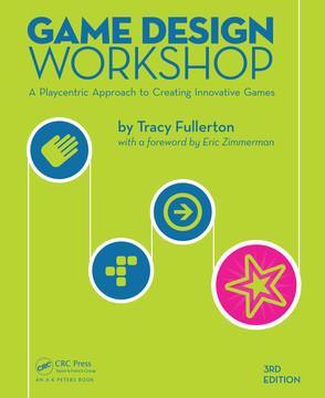 Game Design Workshop, 3rd Edition