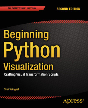 Beginning Python Visualization, Second Edition