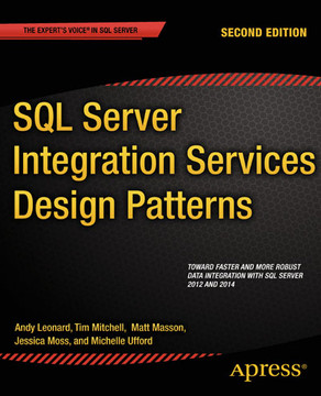SQL Server Integration Services Design Patterns, Second Edition