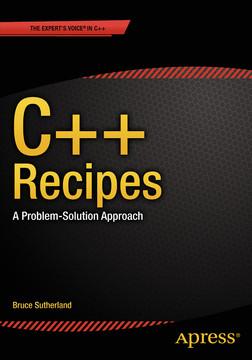 C++ Recipes: A Problem-Solution Approach