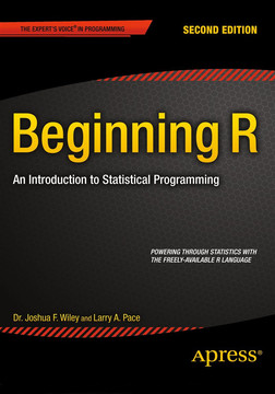 Beginning R: An Introduction to Statistical Programming, Second Edition