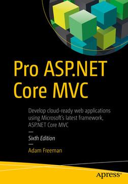 Pro ASP.NET Core MVC, Sixth Edition