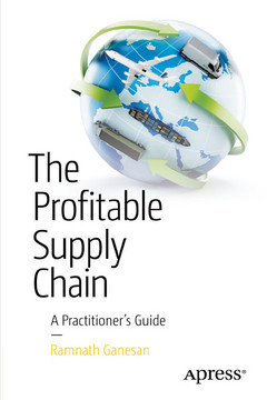 The Profitable Supply Chain: A Practitioner's Guide