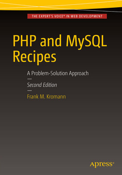 PHP and MySQL Recipes: A Problem-Solution Approach, Second Edition