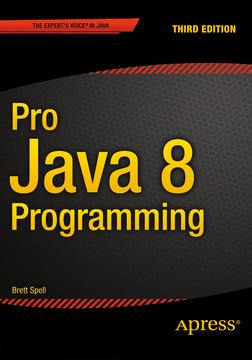Pro Java 8 Programming, Third Edition