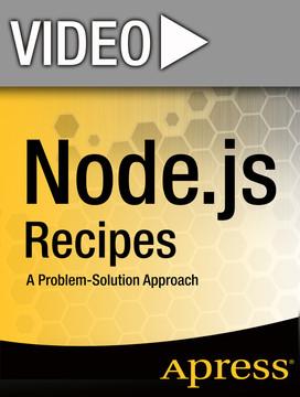 Node.js Recipes: Advanced Techniques