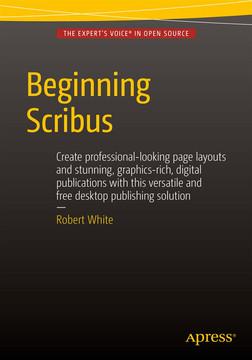 Beginning Scribus [Book]