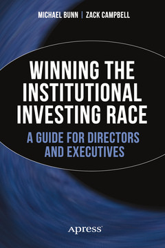 Winning the Institutional Investing Race: A Guide for Directors and Executives