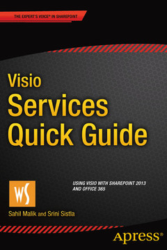 Visio Services Quick Guide: Using Visio with Sharepoint 2013 and Office 365