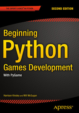 Beginning Python Games Development : With Pygame, Second Edition