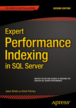 Expert Performance Indexing in SQL Server, Second Edition