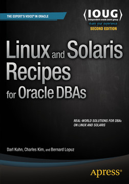 Linux and Solaris Recipes for Oracle DBAs, Second Edition