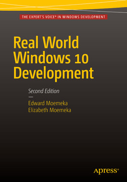 Real World Windows 10 Development, Second Edition