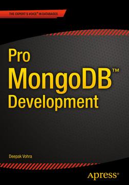 Pro MongoDB™ Development