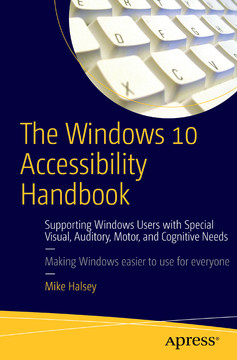 Online Handbook For Special Needs >> The Windows 10 Accessibility Handbook Supporting Windows Users With