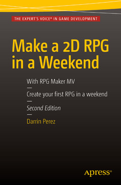 Make a 2D RPG in a Weekend With RPG Maker MV, Second Edition