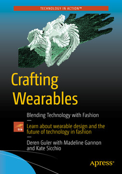 Crafting Wearables: Blending Technology with Fashion
