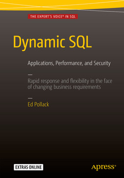 Dynamic SQL: Applications, Performance, and Security