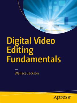 Digital Video Editing Fundamentals