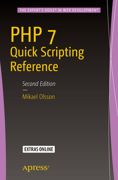 PHP 7 Quick Scripting Reference, Second Edition