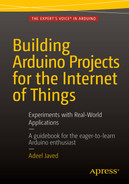 Cover of Building Arduino Projects for the Internet of Things: Experiments with Real-World Applications