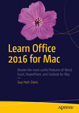 Learn Office 2016 for Mac, Second Edition