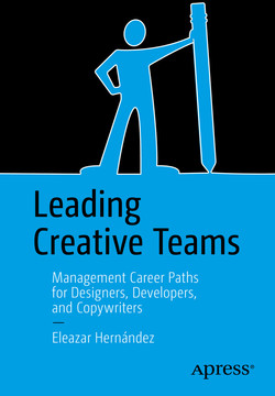 Leading Creative Teams: Management Career Paths for Designers, Developers, and Copywriters