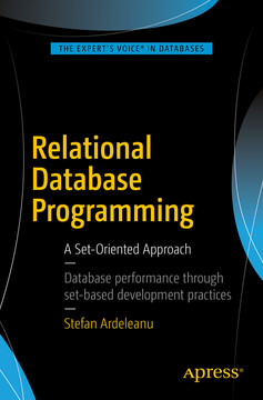Relational Database Programming: A Set-Oriented Approach