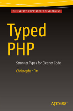 Typed PHP: Stronger Types for Cleaner Code